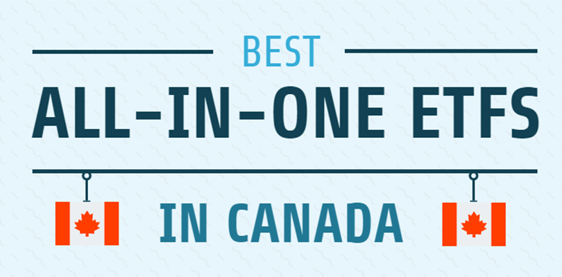Best All-in-One ETFs Canada